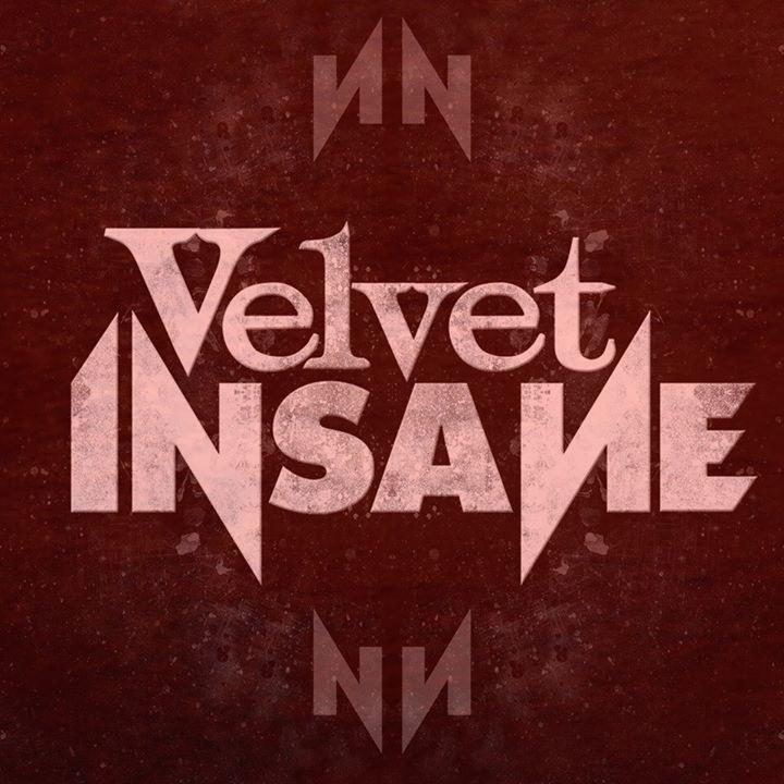 Velvet In Sane Tour Dates