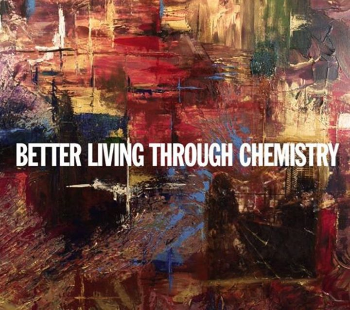 Better Living Through Chemistry Tour Dates