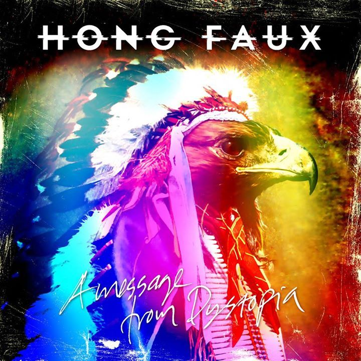 Hong Faux Tour Dates
