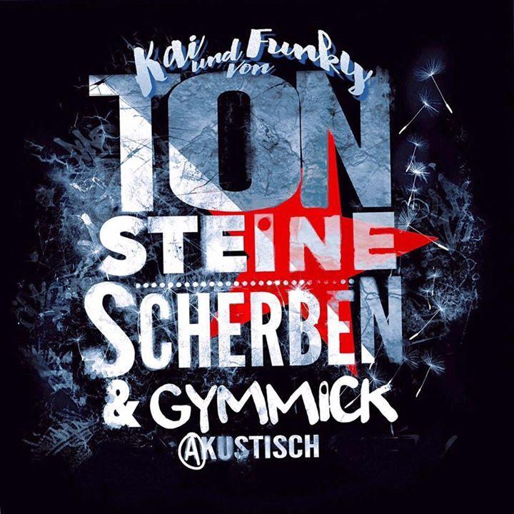 Ton Steine Scherben & Gymmick - akustisch Tour Dates