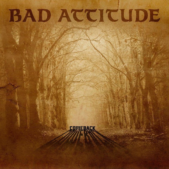 Bad Attitude Tour Dates