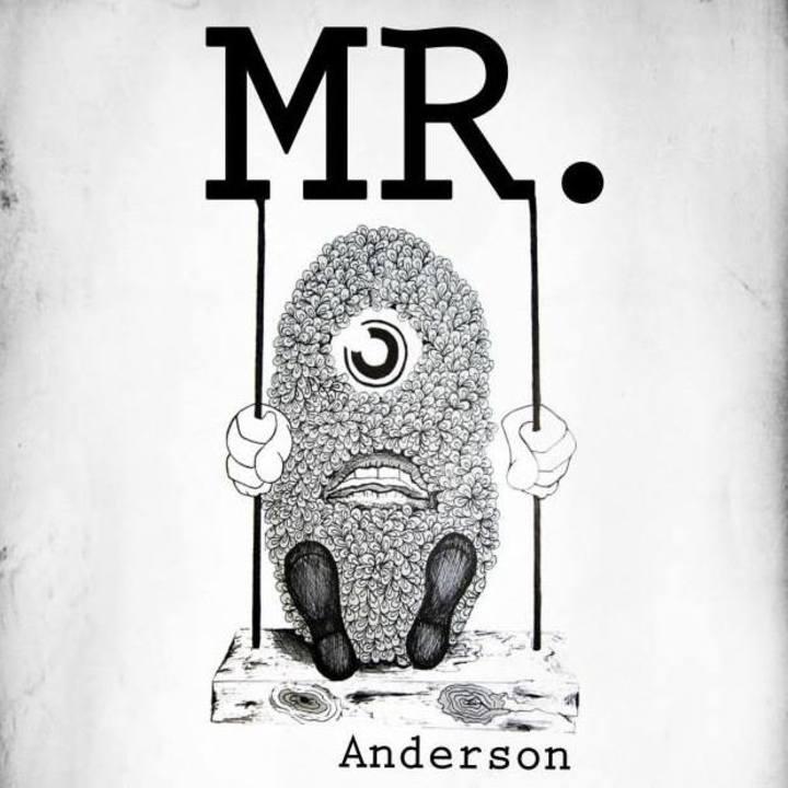 Mistar Anderson Tour Dates