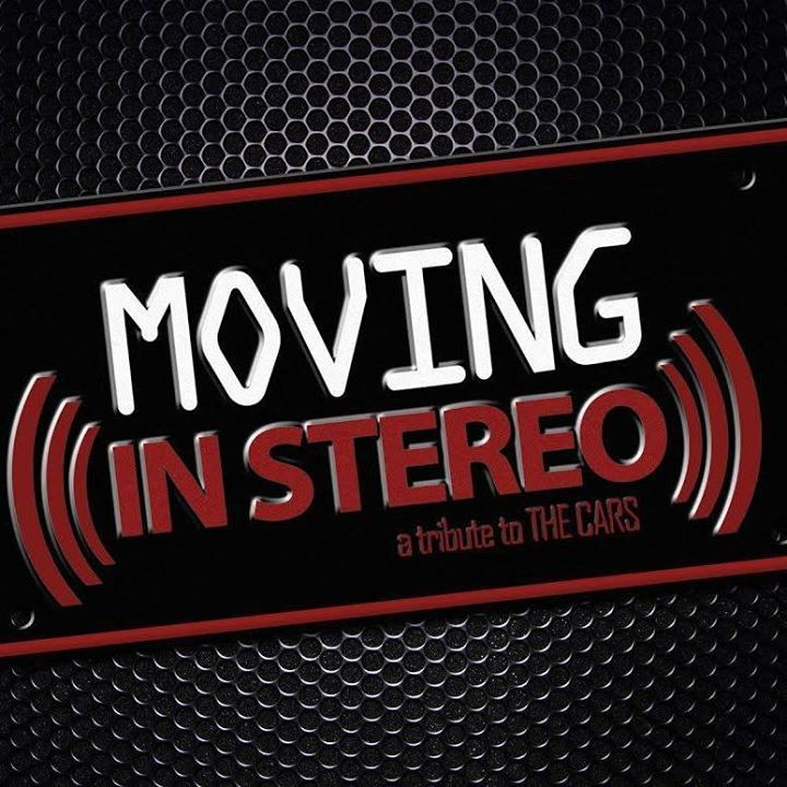 MOVING IN STEREO - A Tribute to The CARS Tour Dates
