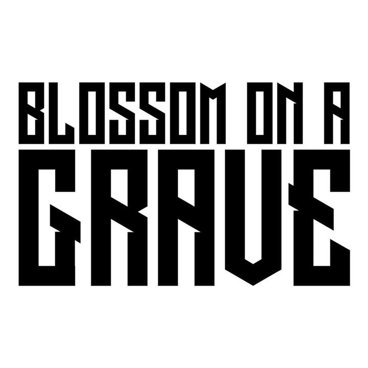 Blossom On A Grave Tour Dates