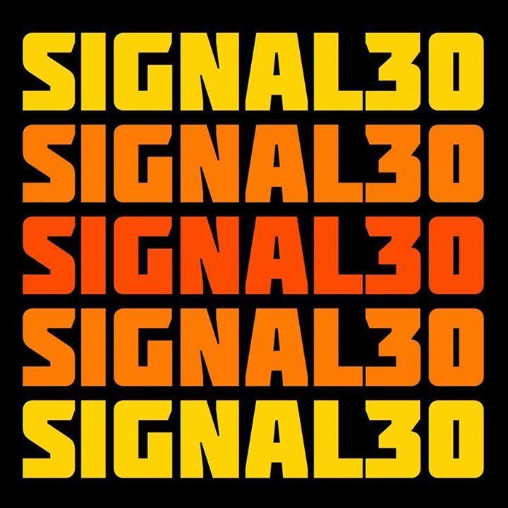 Signal 30 Tour Dates