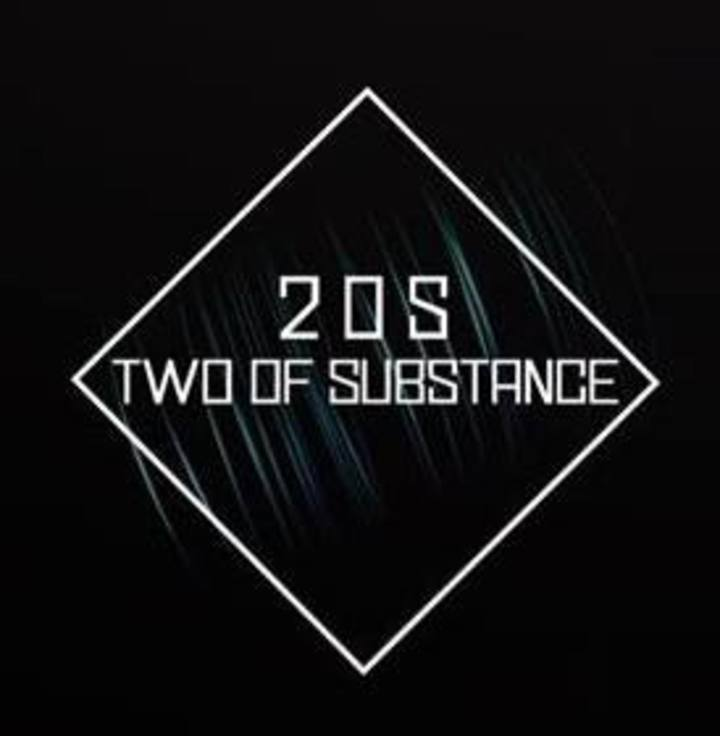 Two Of Substance Tour Dates