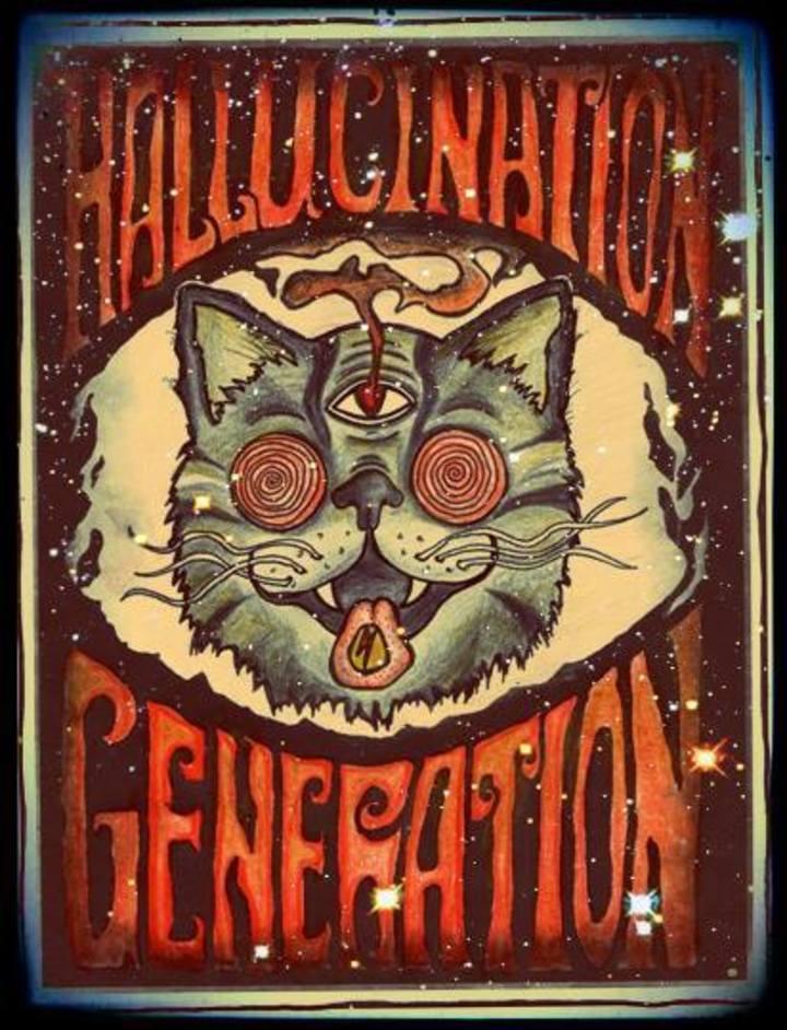 Hallucination Generation Tour Dates