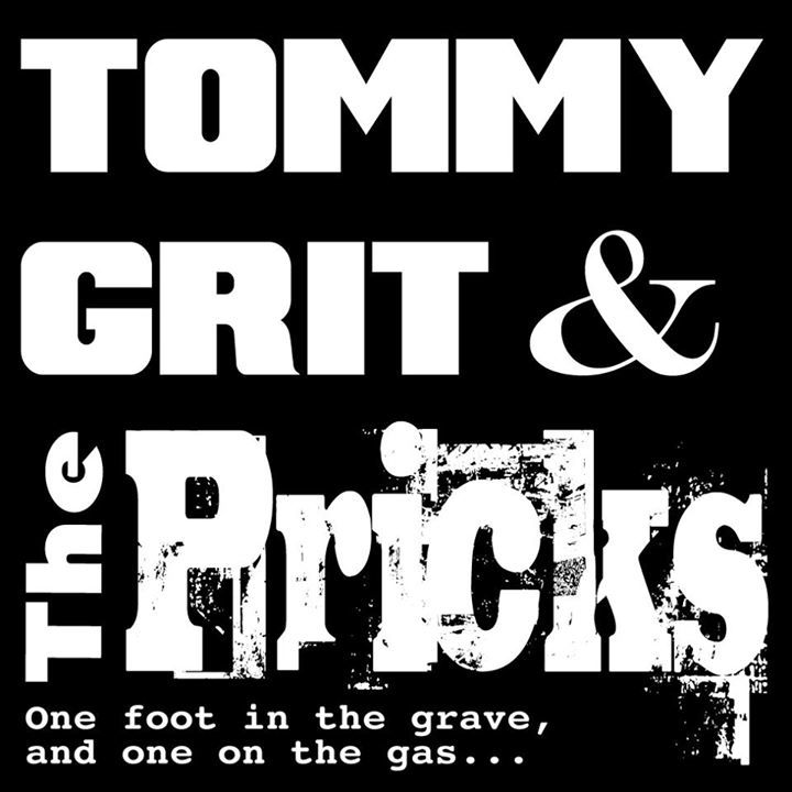 Tommy Grit & The Pricks Tour Dates