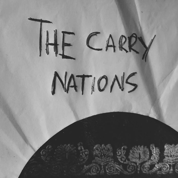 The Carry Nations Tour Dates