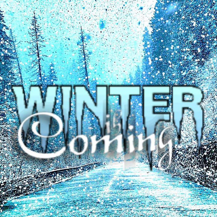 Winter Is Coming Tour Dates