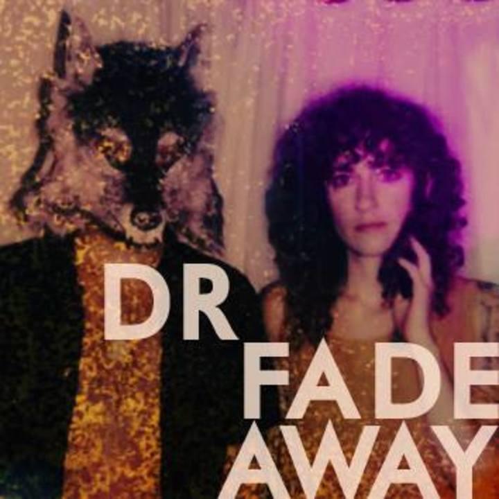 Dr Fadeaway Tour Dates
