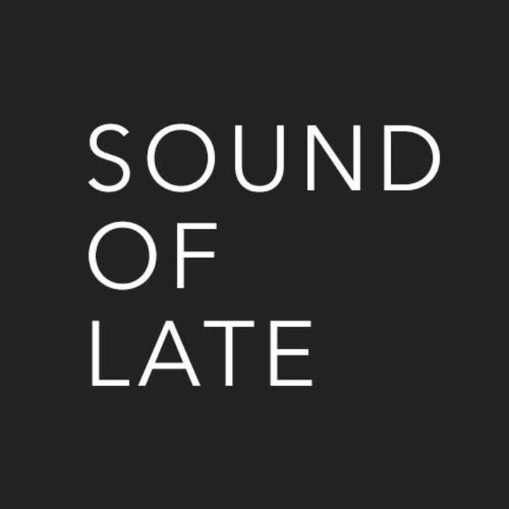 Sound of Late Tour Dates