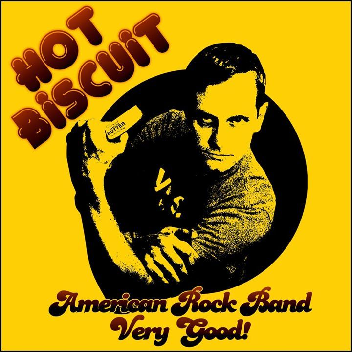 Hot Biscuit Tour Dates