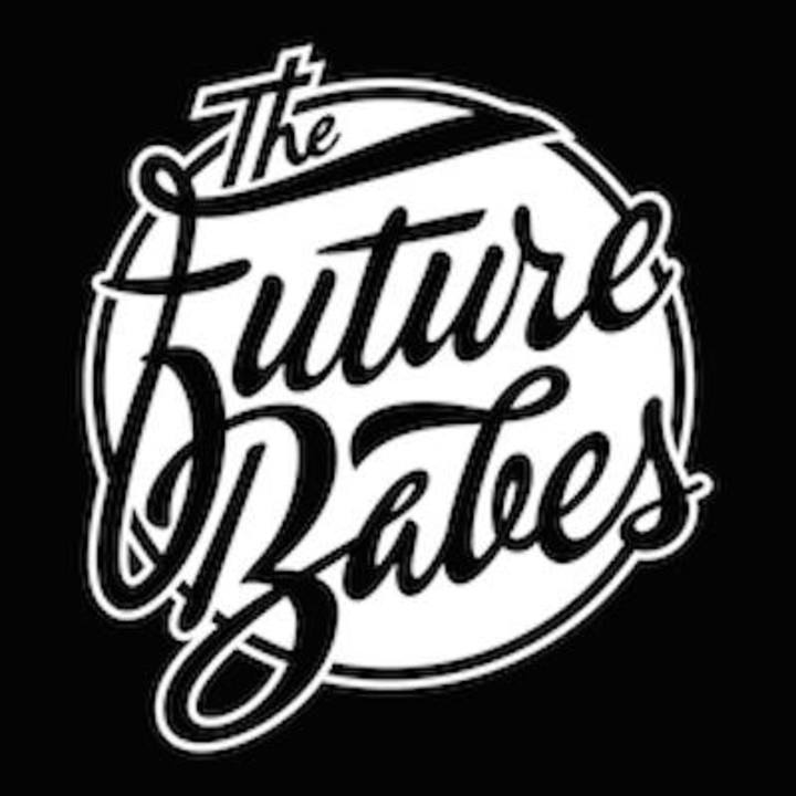 The Future Babes Tour Dates