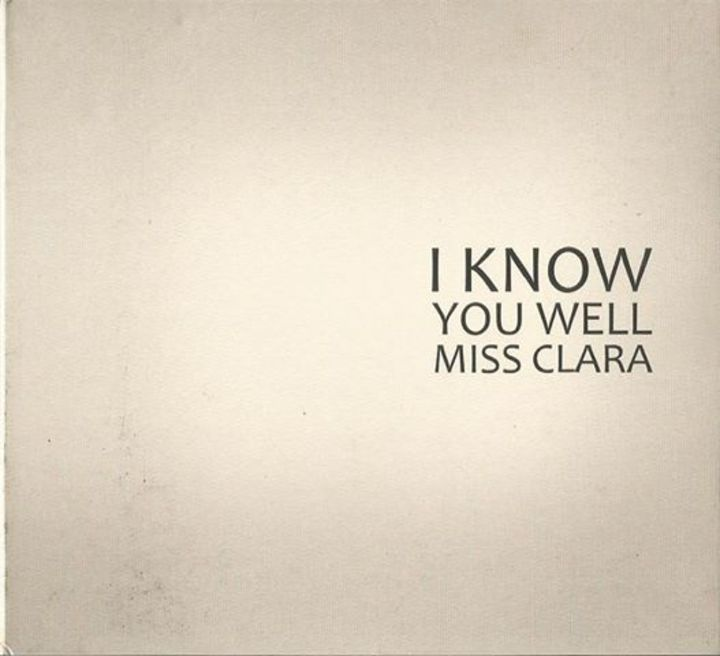 I Know You Well Miss Clara Tour Dates