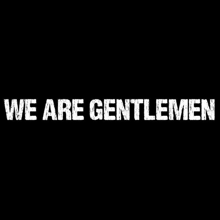 We Are Gentlemen Tour Dates