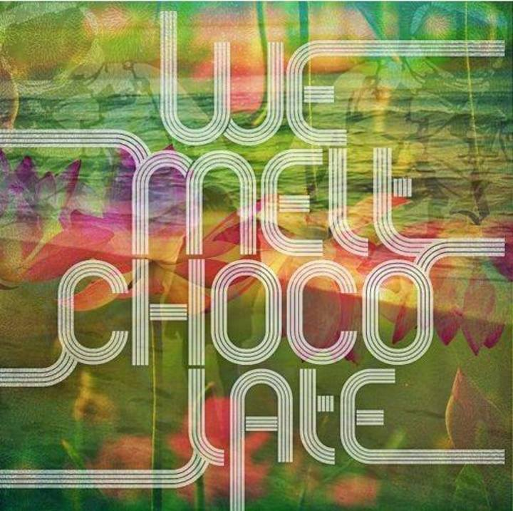We Melt Chocolate Tour Dates