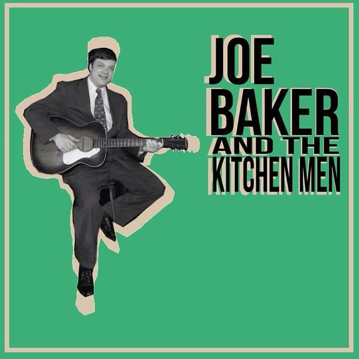 Joe Baker and The Kitchen Men Tour Dates
