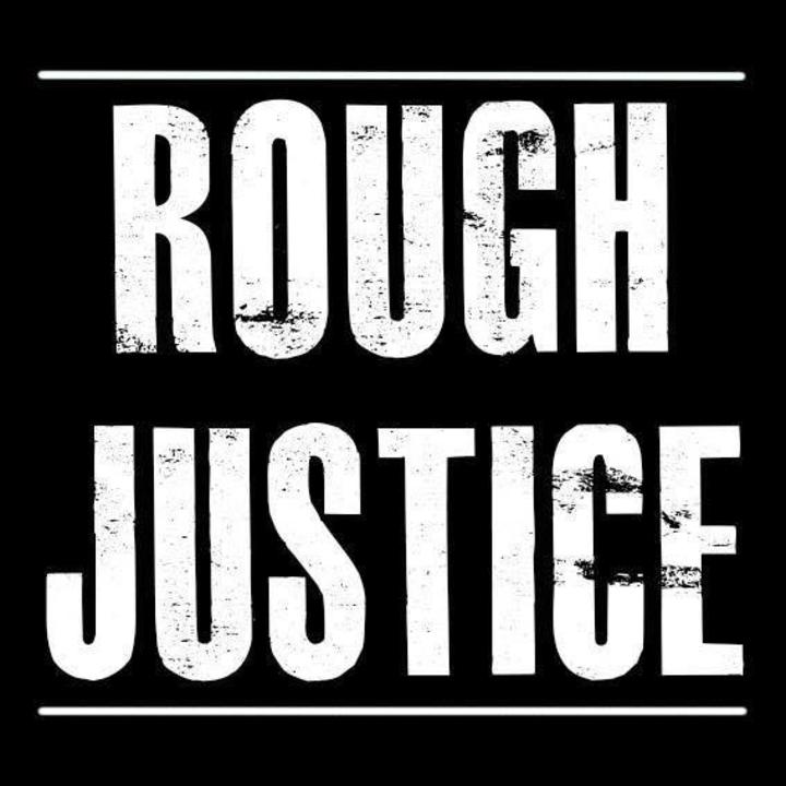 Rough Justice Tour Dates