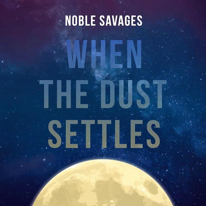 Noble Savages Tour Dates