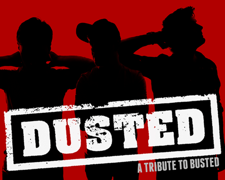 Dusted - A Tribute To Busted Tour Dates