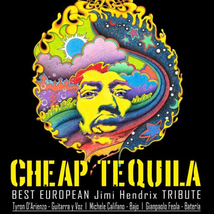 CHEAP TEQUILA Best European Jimi Hendrix Tribute Tour Dates