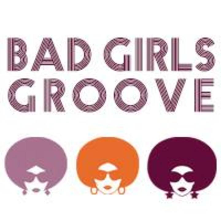 Bad Girls Groove Band Tour Dates