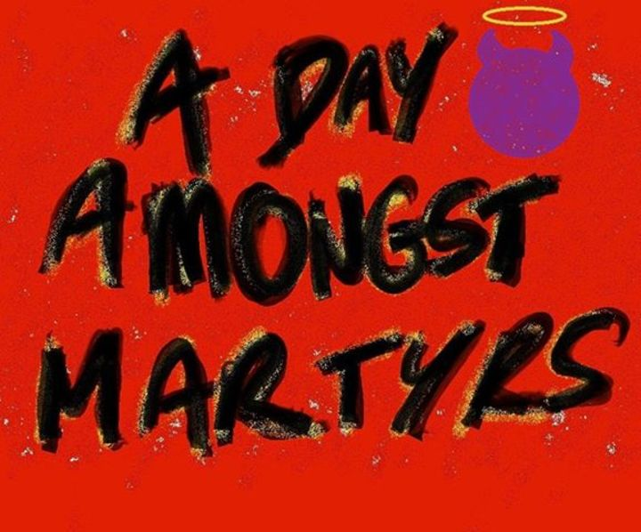 A Day Amongst Martyrs Tour Dates