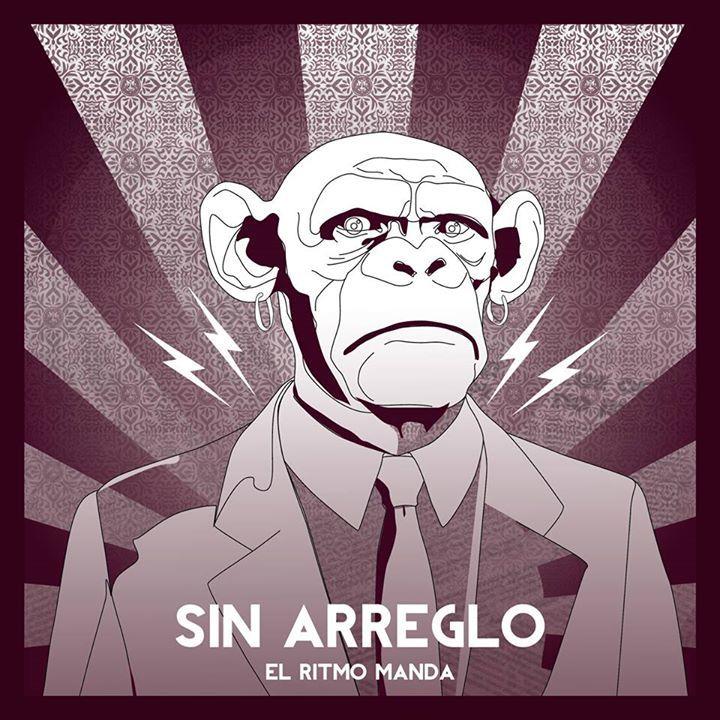 SIN ARREGLO Tour Dates
