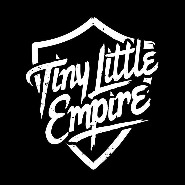 Tiny Little Empire Tour Dates