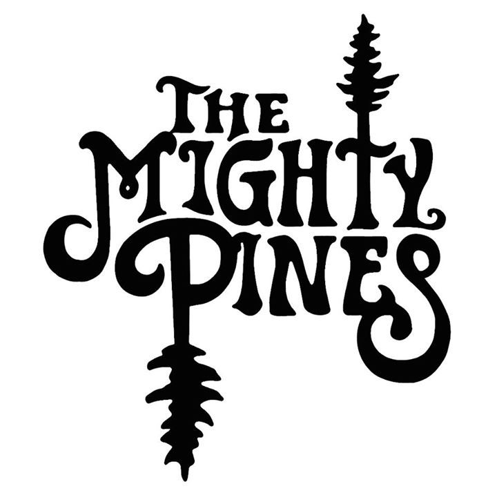 The Mighty Pines Tour Dates