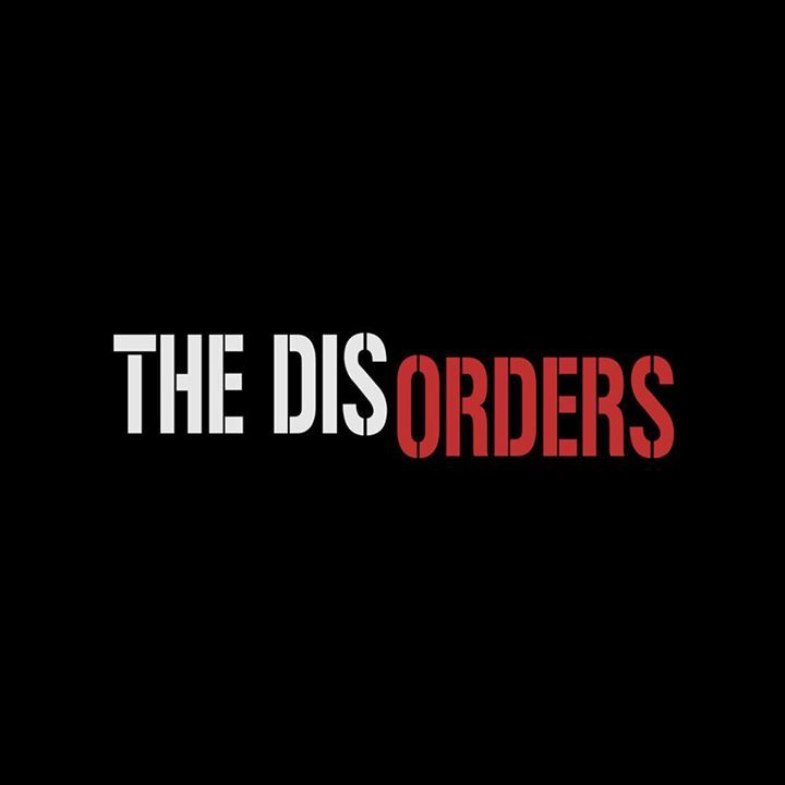 The Disorders Tour Dates