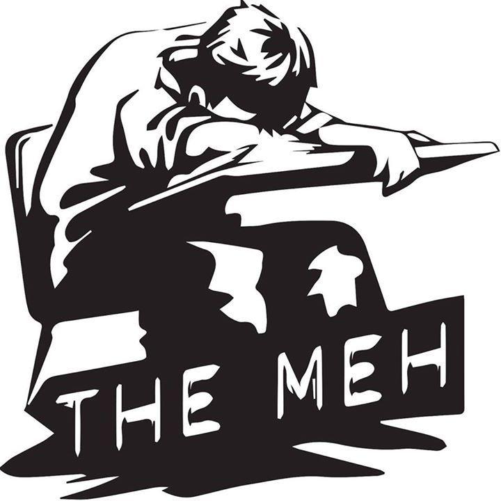 The Meh Tour Dates