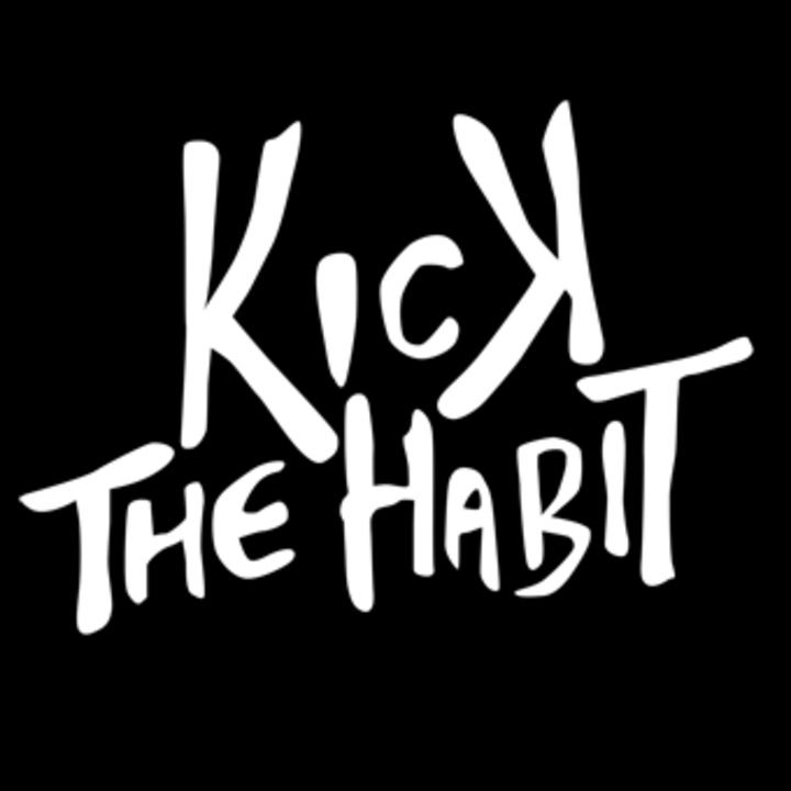 Kick The Habit (Official) Tour Dates
