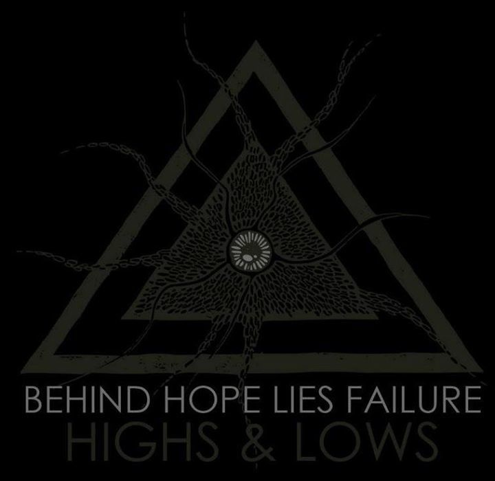 Behind Hope Lies Failure Tour Dates