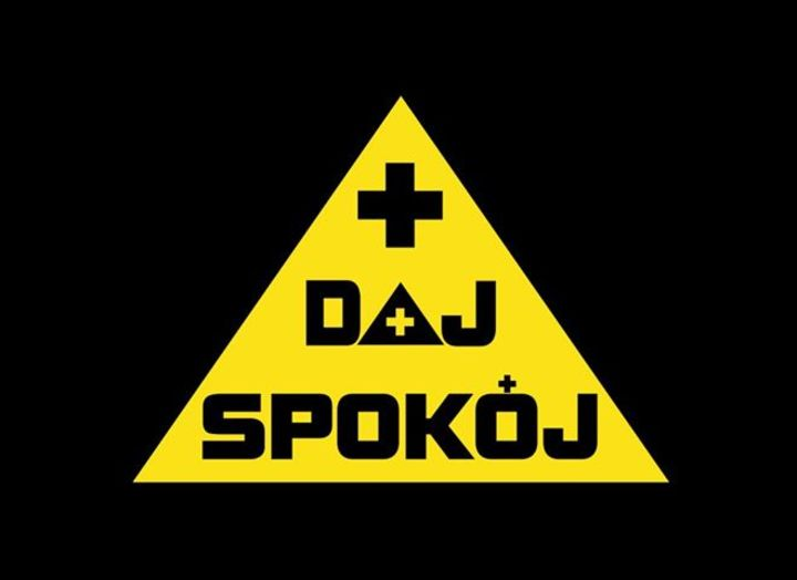 Daj Spokój Tour Dates
