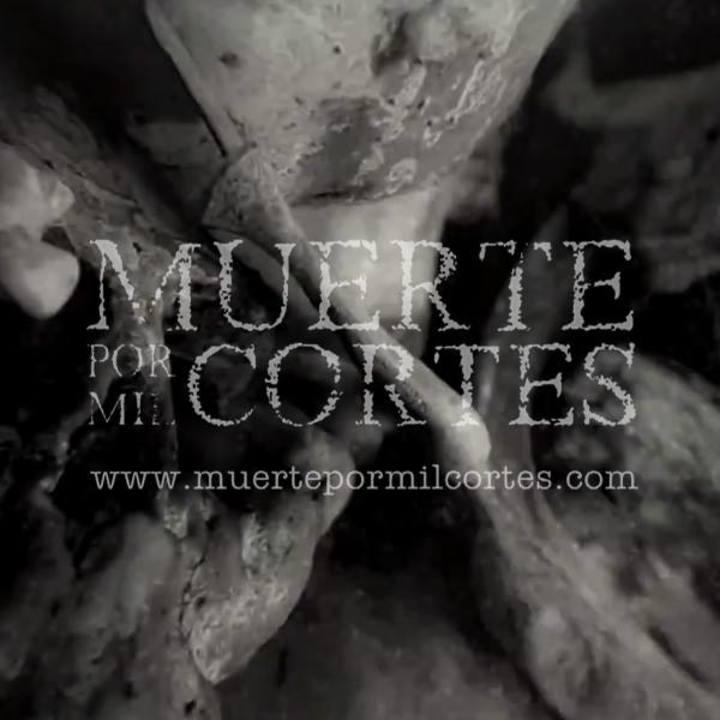 MUERTE POR MIL CORTES Tour Dates