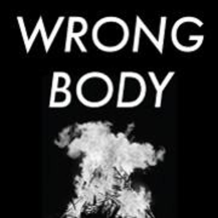 Wrong Body Tour Dates