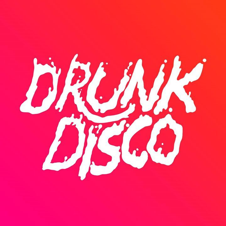 Drunk Disco Tour Dates