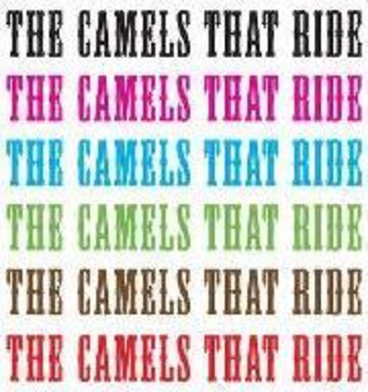 The Camels That Ride Tour Dates