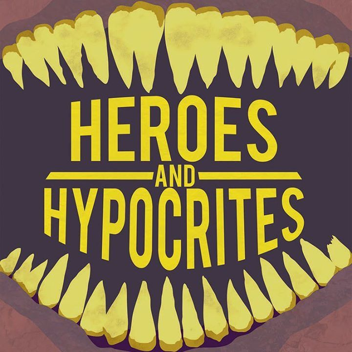 Heroes and Hypocrites Tour Dates