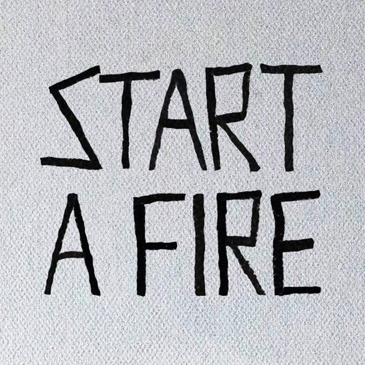 START A FIRE Tour Dates