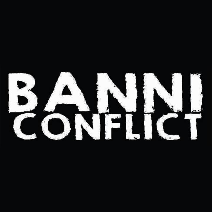 BANNI CONFLICT Tour Dates