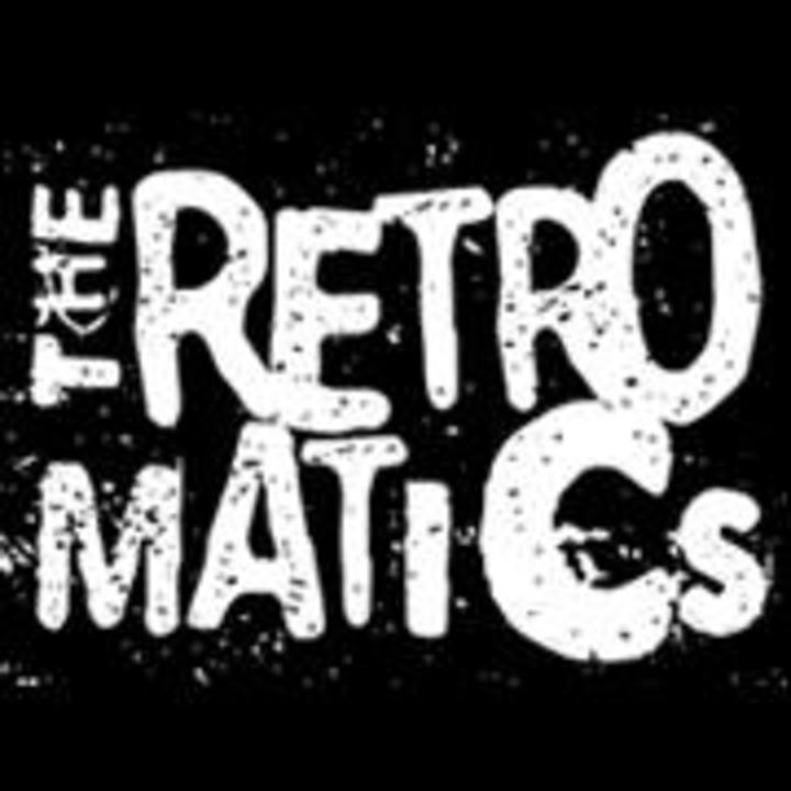 The RetroMatics Tour Dates