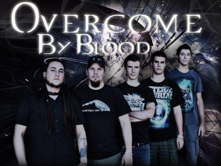 Overcome By Blood Tour Dates