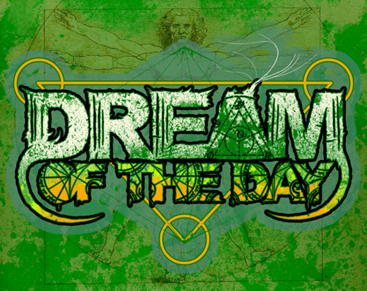 Dream of the Day Tour Dates