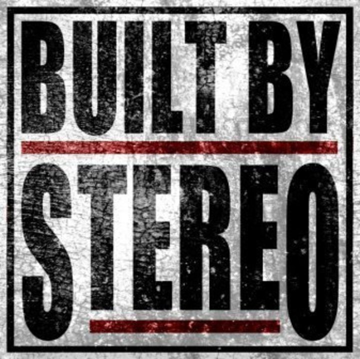 Built By Stereo Tour Dates
