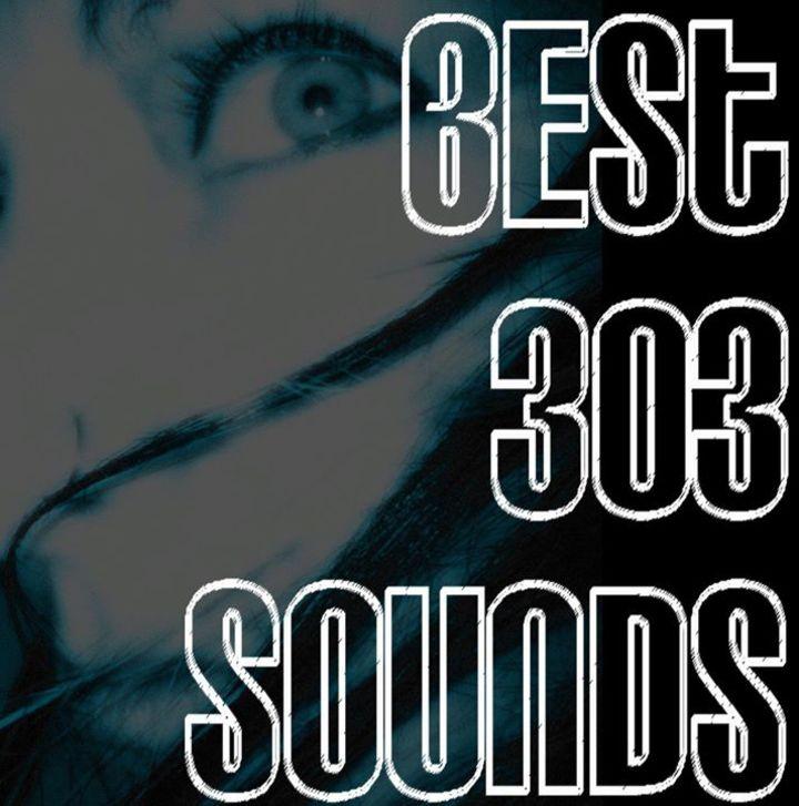 Best 303 Sounds Tour Dates