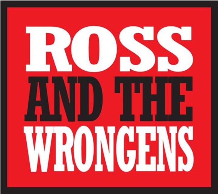 Ross and the Wrongens Tour Dates