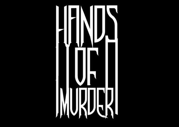 Hands Of Murder Tour Dates